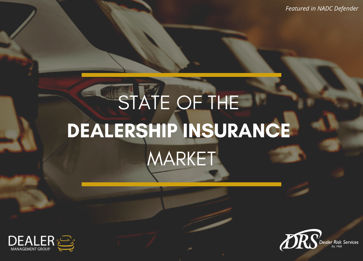 State of the Dealership Insurance Market